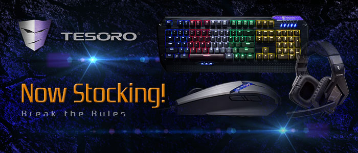 We are now stocking the Tesoro Gaming Keyboards and Mice products. Tesoro UK Partner