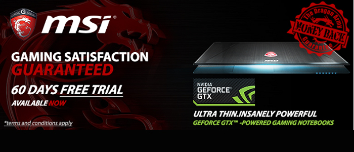 MSI 60 Satisfaction gaurentee